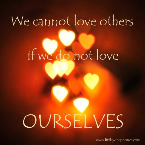 Love ourselves
